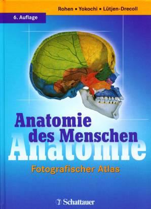 Anatomie des Menschen - Fotografischer Atlas - 6. Auflage ...