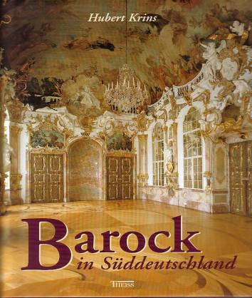 barock in s ddeutschland mit fotografien von joachim. Black Bedroom Furniture Sets. Home Design Ideas