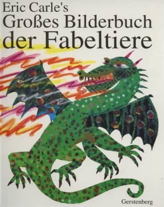 Eric carle 39 s gro es bilderbuch der fabeltiere - Eigenschaften der fabeltiere ...