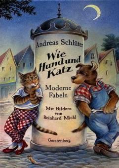 Wie Hund Und Katz Moderne Fabeln Mit Bildern Von Reinhard Michl