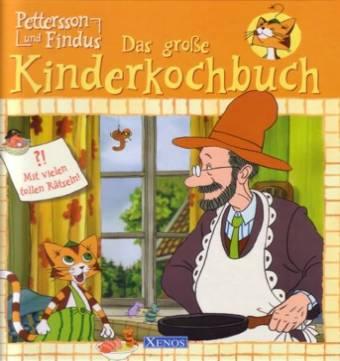 Pettersson und Findus: Das große Kinderkochbuch - Mit ...