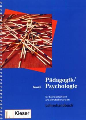 p dagogik psychologie lehrerhandbuch f r fachoberschulen und berufsoberschulen. Black Bedroom Furniture Sets. Home Design Ideas
