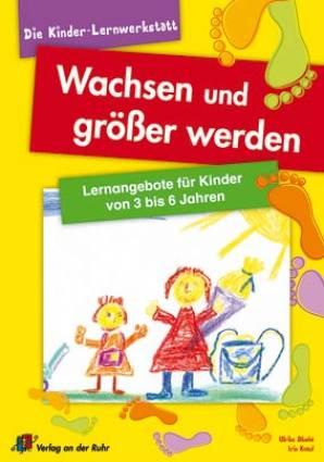 Wachsen Und Größer Werden Lernangebote Für Kinder Von 3 Bis 6