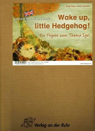 Wake up little hedgehog ein projekt zum thema igel