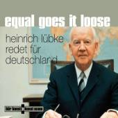 Equal goes it loose, 1 Audio-CD Heinrich Lübke redet für Deutschland