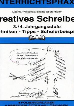 Kreatives Schreiben 34 Jahrgangsstufe Techniken Tipps