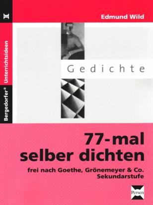 77 Mal Selber Dichten Frei Nach Goethe Grönemeyer Co