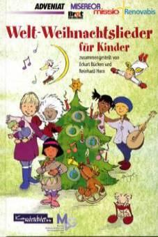 Christliche Kinder Weihnachtslieder.Welt Weihnachtslieder Für Kinder Zusammengestellt Von Eckart