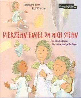 Vierzehn Engel Um Mich Stehn Himmlische Lieder Für Kleine