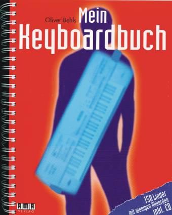mein keyboardbuch 150 lieder mit wenigen akkorden inkl. Black Bedroom Furniture Sets. Home Design Ideas