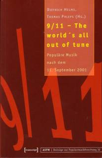 9/11 - The world's all out of tune Populäre Musik nach dem 11. September 2001