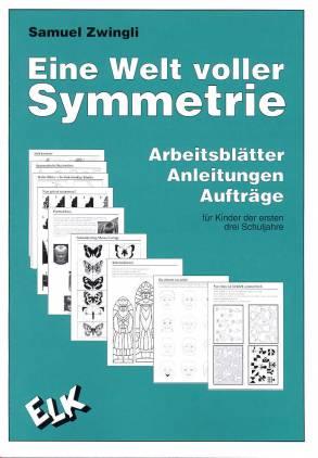 Eine Welt voller Symmetrie - Arbeitsblätter, Anleitungen, Aufträge ...