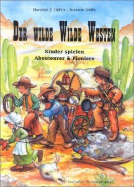 Wilder Westen Spiele
