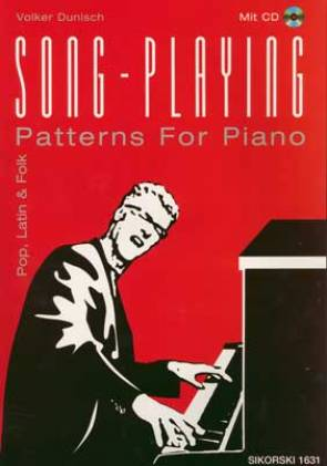 Song-Playing. Pop, Latin & Folk Patterns For Piano (mit CD)