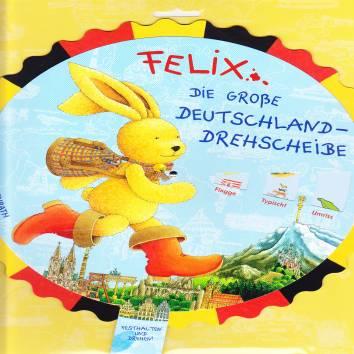Felix Die Grosse Deutschland Drehscheibe Felix