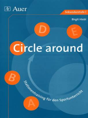 Circle around Stationentraining für den Sportunterricht Sekundarstufe I
