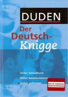 Duden Der Deutsch Knigge Sicher Formulieren Sicher