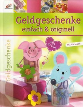Geldgeschenke - einfach & originell - Mit Vorlagen - lehrerbibliothek ...