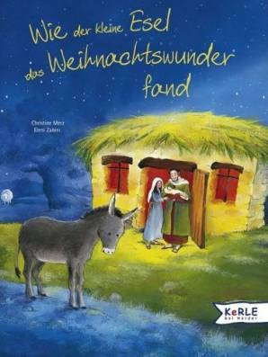 wie der kleine esel das weihnachtswunder fand - lehrerbibliothek.de