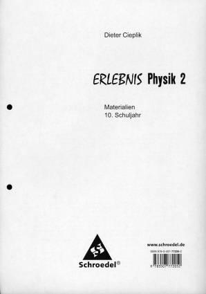 Erlebnis Physik 2 - Materialien 10. Schuljehr - Erlebnis Physik ...