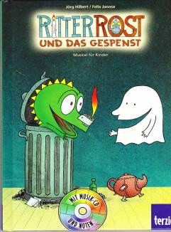 ritter rost und das gespenst - musical für kinder - ritter rost - lehrerbibliothek.de