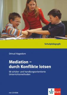 Mediation - durch Konflikte lotsen (mit CD-ROM)