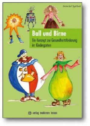 Ball und birne ein konzept zur gesundheitsf rderung im for Konzept kindergarten