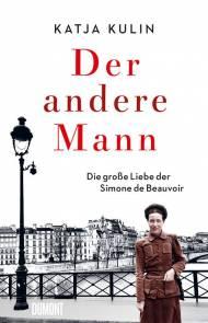 Der andere Mann - Die große Liebe der Simone de Beauvoir