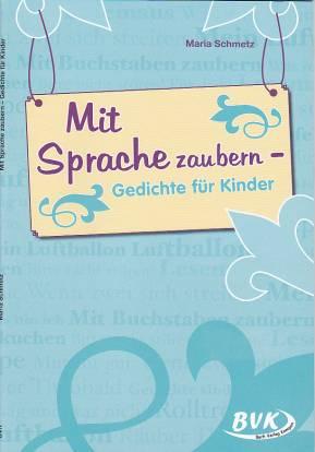 Mit Sprache Zaubern Gedichte Für Kinder Lehrerbibliothekde