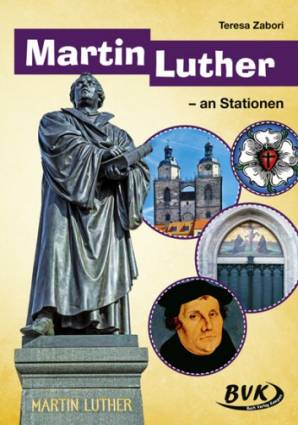 Martin Luther an Stationen