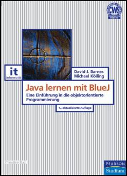 java lernen mit bluej eine einf hrung in die objektorientierte programmierung mit java. Black Bedroom Furniture Sets. Home Design Ideas