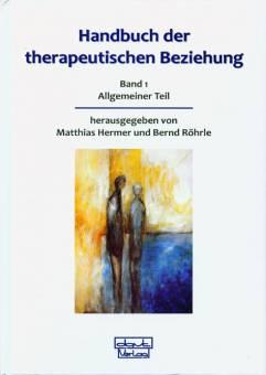 Handbuch der therapeutischen Beziehung - Gesamtwerk