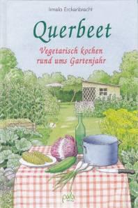 Querbeet Durchs Gartenjahr