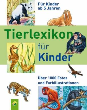 tierlexikon für kinder - Über 1000 fotos und farbillustrationen - für kinder ab 5 jahren