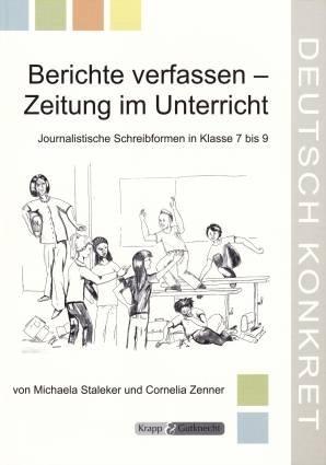 Berichte Verfassen Zeitung Im Unterricht Journalistische