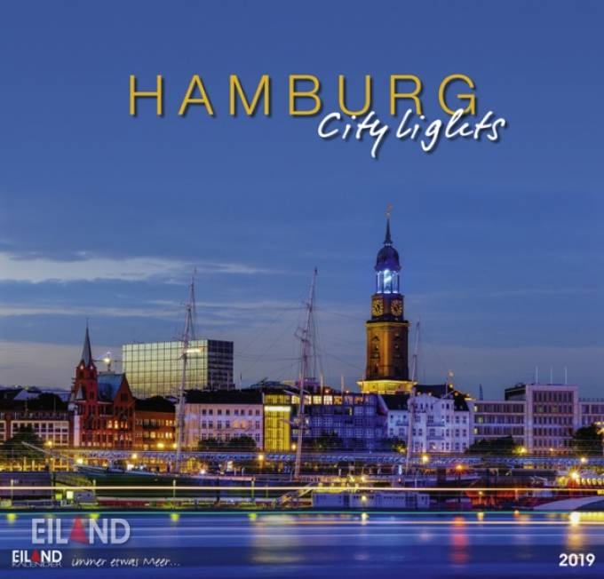 Hamburg City Lights 2019 - Großformatkalender 13 Fotografien