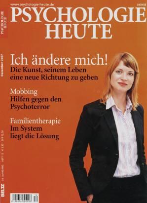 Psychologie Heute 12/2007 - Ich ändere mich!