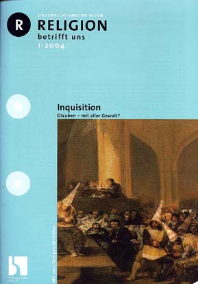 Religion betrifft uns 1/2004 - Inquisition