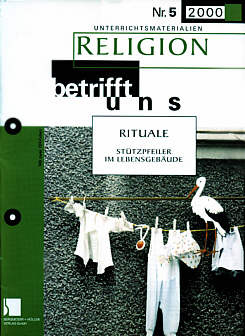 Religion betrifft uns 5/2000 - RITUALE