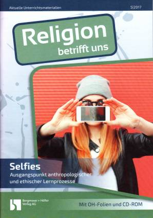 Religion betrifft uns 5/2017 - Selfies