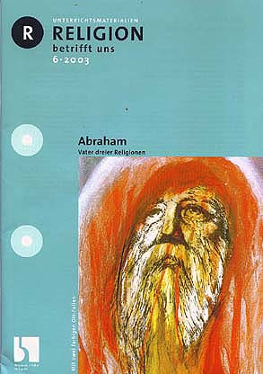 Religion betrifft uns 6/2003 - Abraham