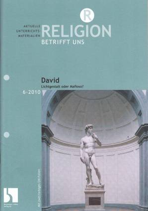 Religion betrifft uns 6/2010 - David